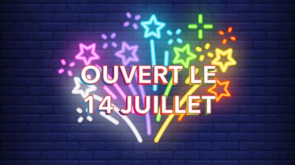 Ouverture exceptionnelle samedi 14 Juillet 2018